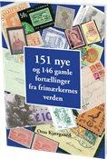 151 nye og 146 gamle fortællinger fra frimærkernesverden