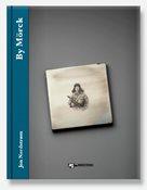 Bogen BY MÖRCK af Jon Nordstrøm