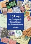 151 nye og 146 gamle fortællinger fra frimærkernes  verden