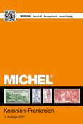 Michel - Catalogue colonies francaises 2017