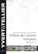 Yvert & Tellier - French Colonies 2017 - Vol. II, part 1 - Stamp catalogue