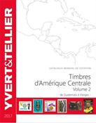 Yvert & Tellier - Amérique centrale 2017-Volume 2