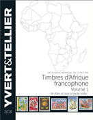 Yvert & Tellier - Africa francophone 2018 - Vol. I  (A-H) - Stamp catalogue