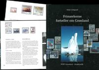 Grønland - Frimærkerne fortæller om Grønland - Flot illustreret bog med illustrationer af frimærkeudgivelser