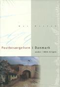 POSTBESØRGELSEN I DANMARK UNDER 1864-KRIGEN,UDS.KR.398,-